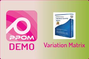 PPOM Variation Matrix